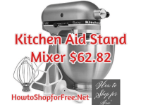 Kitchen Aid Stand Mixer Only $62.82!!!    WHOOP!!