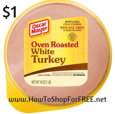 oscar mayer oven roasted turkey $1