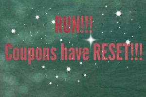 Coupons Reset!  Print now before they are GONE!!!