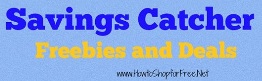 Savings catcher freebies and deals HTSFF