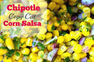 Chipotle  Copy Cat Corn Salsa