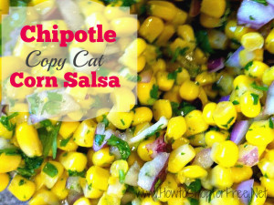 Chipotle  Copy Cat Corn Salsa
