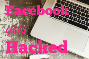 What to do if your Facebook Account gets Hacked