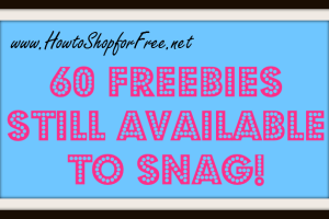 60 Free Samples You Can STILL Score!