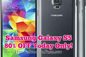 Samsung Galaxy S5 ~ 80% OFF! Today Only!