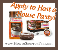 Apply to Host a Dunkin' Donuts House Party!