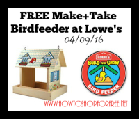 FREE Make+Take Birdfeeder at Lowe's~Sat. 4/9
