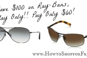 Ray-Bans $60 TODAY ONLY! Save $100 ~ Wow!