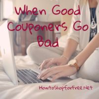 When Good Couponers Go Bad…
