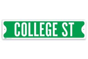 """FUN Aluminum """"College St"""" Sign $12.00!!"""