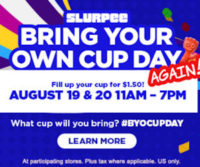 """Aug. 19-20: 7-Eleven's """"Bring Your Own Cup"""" Day!"""