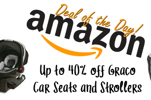*Deal of the Day* Up to 40% off Graco Car Seats and Strollers!