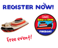 Lowe's Build & Grow Clinic: Free Fireboat Toy! (Register Now)