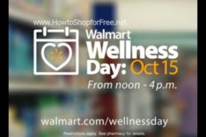10/15: Walmart Wellness Day ~ Free Samples, Screenings & More!