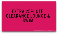 Extra 25% off CLEARANCE Swim & Lounge from VS!!