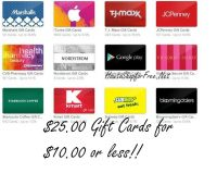 HOT!!!  $25.00 Gift Cards for $10.00!!!