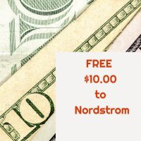 FREE $10.00 to Nordstrom