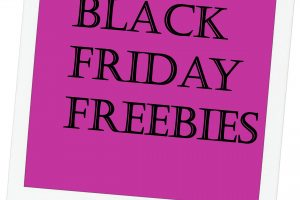 Black Friday FREEBIES!!!