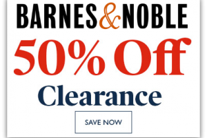 50% OFF Barnes & Noble Clearance + Save $10 off $100!