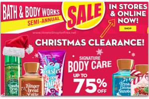 Bath & Body Works Semi-Annual Sale ~ NOW In-Stores Too!