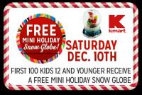 12/10: Kmart Freebie Saturday ~ Mini Holiday Snow Globe!