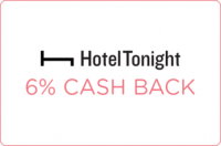 6% Cash Back on HotelTonight Mobile Booking! *New!*