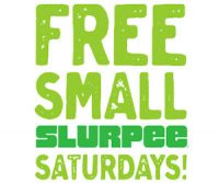 FREE Slurpee Every Saturday in Jan. & Feb!