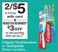 Colgate Toothbrushes or Toothpaste .25 at Walgreen's Through 01/14!