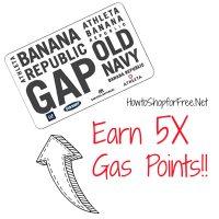 Earn 5X Gas Points!!