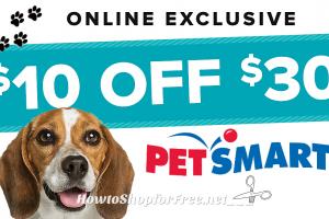 PetSmart $10 off $30 Purchase +Free Ship at $29!