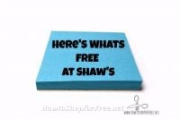 8 Things you can get for FREE at Shaw's this week!