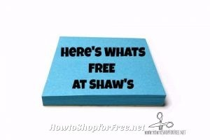 8 Things you can get for FREE at Shaw's