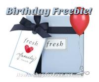 Free Birthday Gift with Fresh Rewards Family!