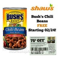 Bush's Chili Beans FREE at Shaw's Starting 02/24!