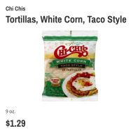 Chi Chis White Corn Tortillas only .19 at Wegmans!!
