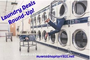 This Weeks Laundry Deal Round Up – Through 7/22