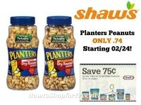 Planters Peanuts ONLY .74 at Shaw's Starting 02/24!