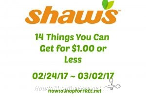 14 Things You Can Get at Shaw's for $1.00 or Less 02/24/17 ~ 03/02/17!