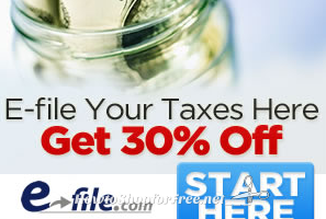 E-File Your Taxes + Get 30% OFF!!