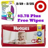 Huggies are $3.78 at Target plus FREE wipes! 2/19 – 2/25
