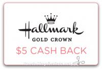 $5 Cash Back wys $25 at Hallmark Gold Crown Stores!
