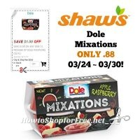 Dole Mixations ONLY .88 at Shaw's 03/24 ~ 03/30!