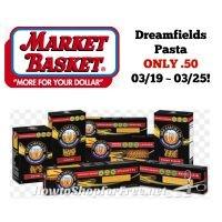 Dreamfields Pasta ONLY .50 at Market Basket 03/19 ~ 03/25!