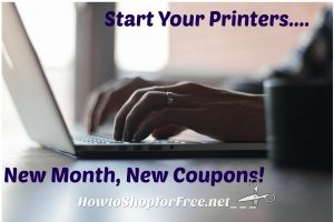 NEW Month, NEW/Reset Coupons~ Fire Up Those Printers!!