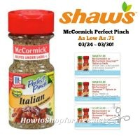 McCormick Perfect Pinch AS LOW AS .71 at Shaw's