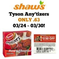 Tyson Any'tizers ONLY .63 at Shaw's 03/24 ~ 03/30!