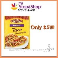 Hot Deal Old El Paso Seasoning only $.51 each at Stop & Shop! (3/31/17-4/6/17)