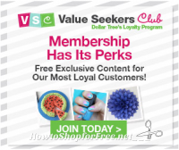 Sign up for the perks of Dollar Tree's Value Seekers Club!