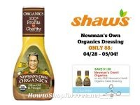 Newman's Own Organics Dressing ONLY .88 at Shaw's 04/28 ~ 05/04!