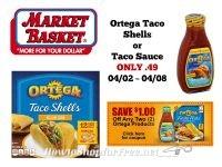 Ortega Taco Shells or Taco Sauce ONLY .49 at Market Basket 04/02 ~ 04/08!